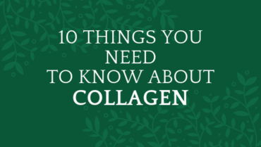 10 Things You Need to Know About Taking Collagen