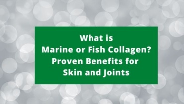 What is Fish or Marine Collagen? Proven Benefits for Skin and Joints