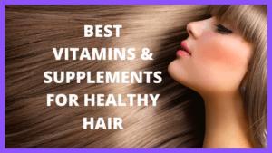 How to immediately transform your hair with supplements